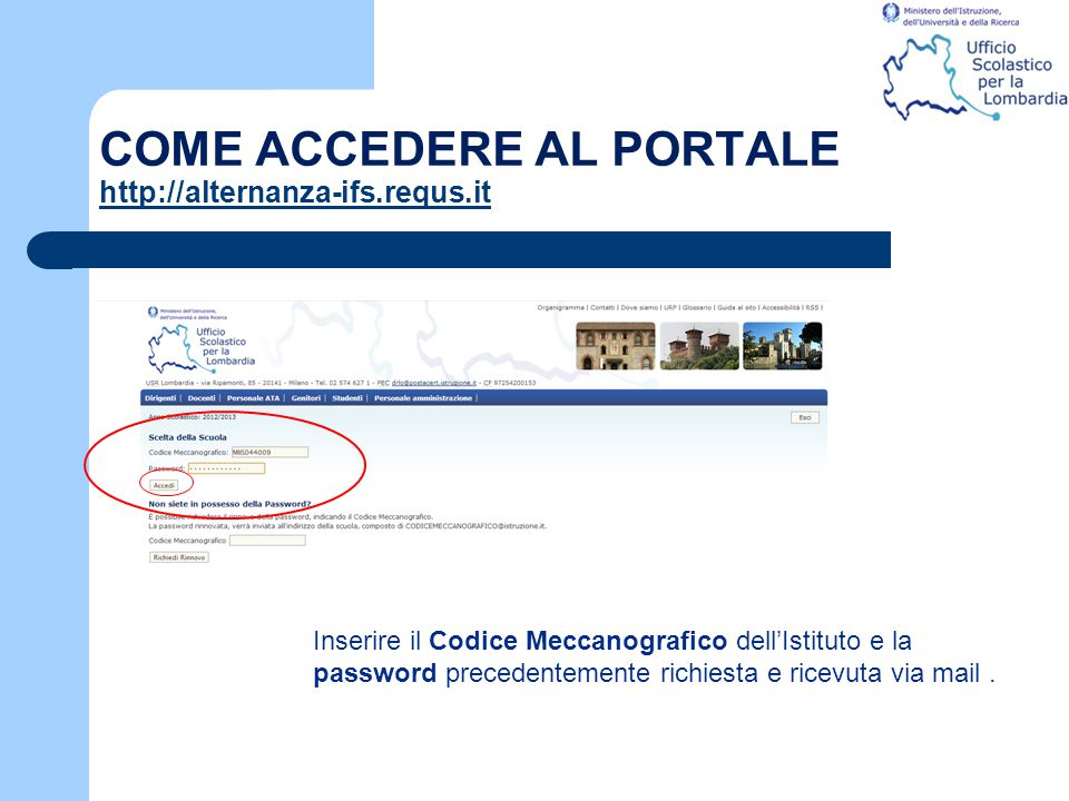 COME ACCEDERE AL PORTALE http://alternanza-ifs.requs.it