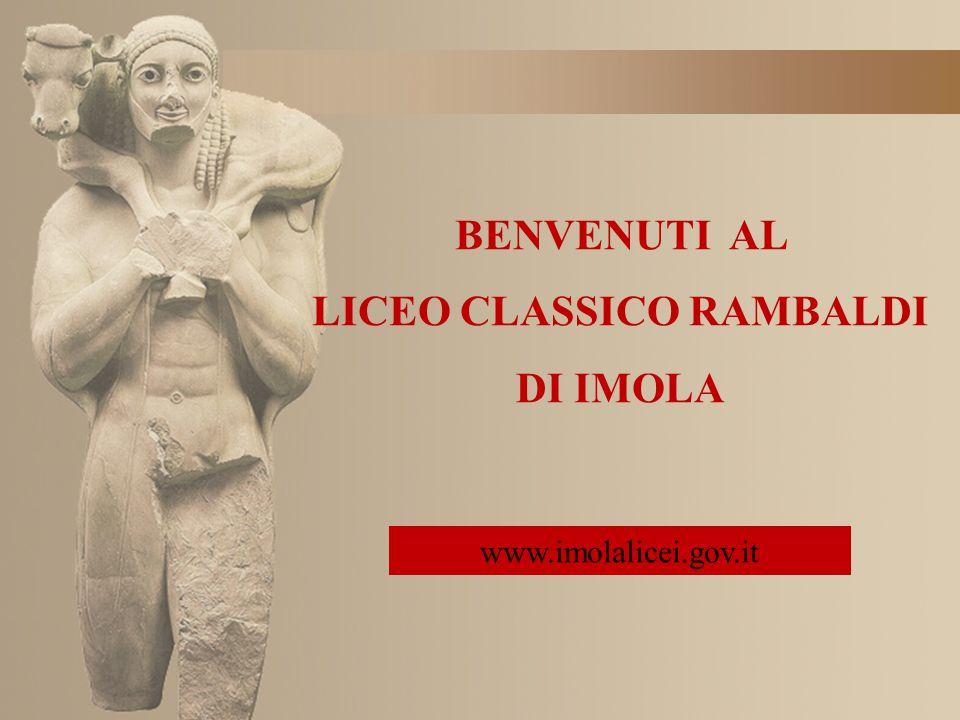 BENVENUTI AL LICEO CLASSICO RAMBALDI DI IMOLA