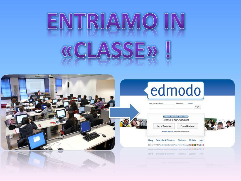 ENTRIAMO IN «CLASSE» !