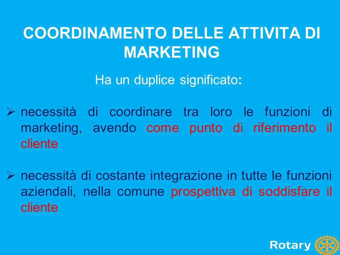 COORDINAMENTO DELLE ATTIVITA DI MARKETING