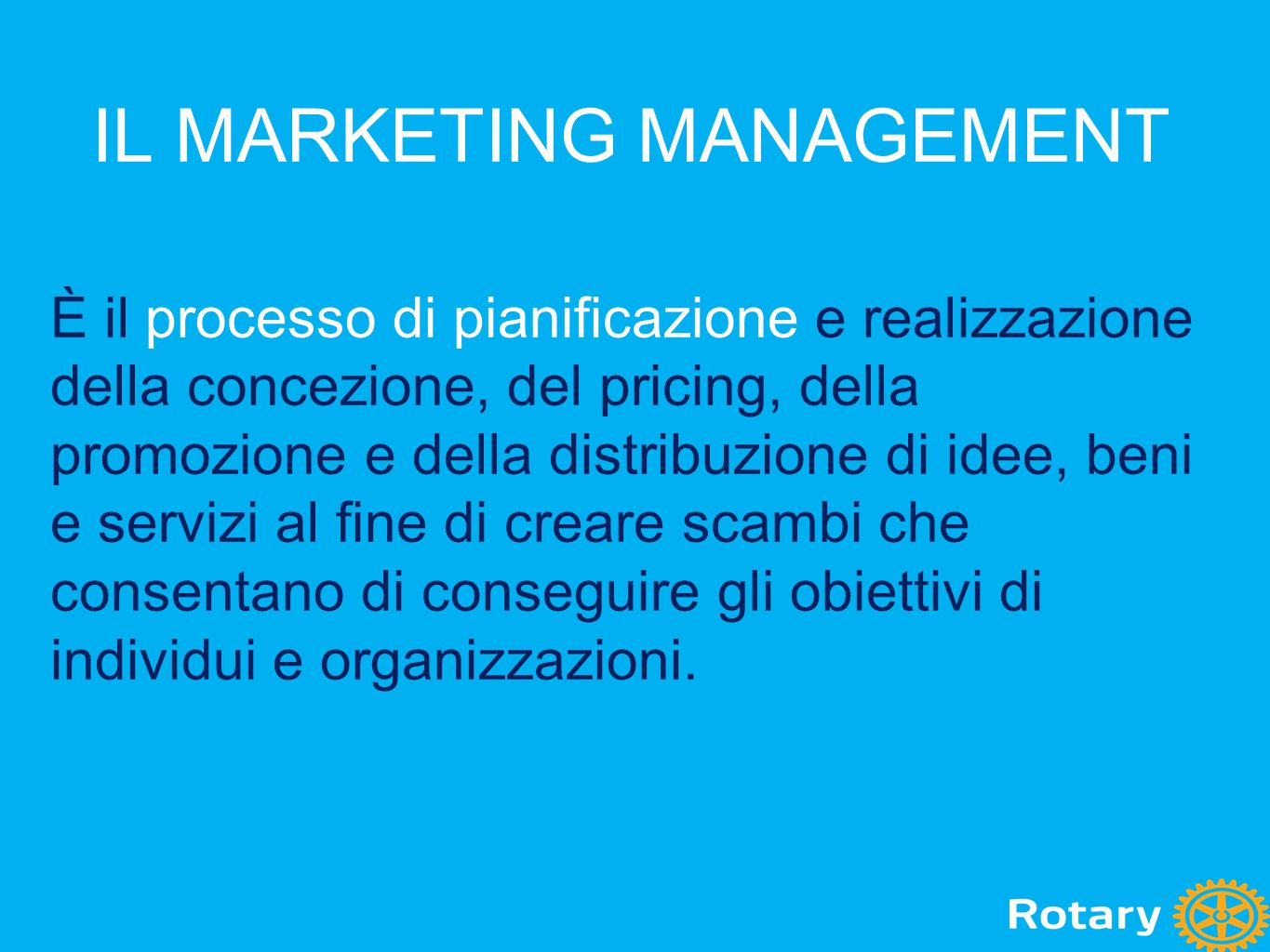 IL MARKETING MANAGEMENT