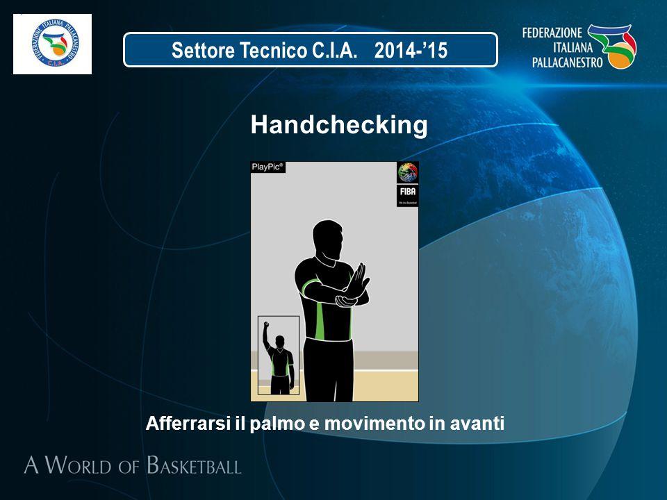Handchecking Settore Tecnico C.I.A. 2014-'15