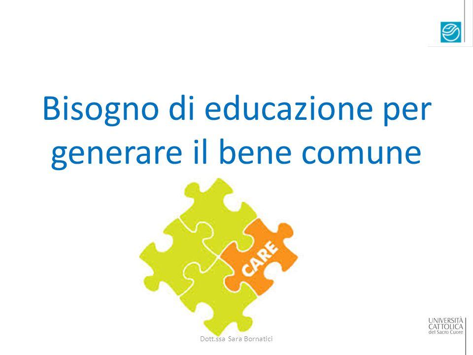 Bisogno di educazione per generare il bene comune