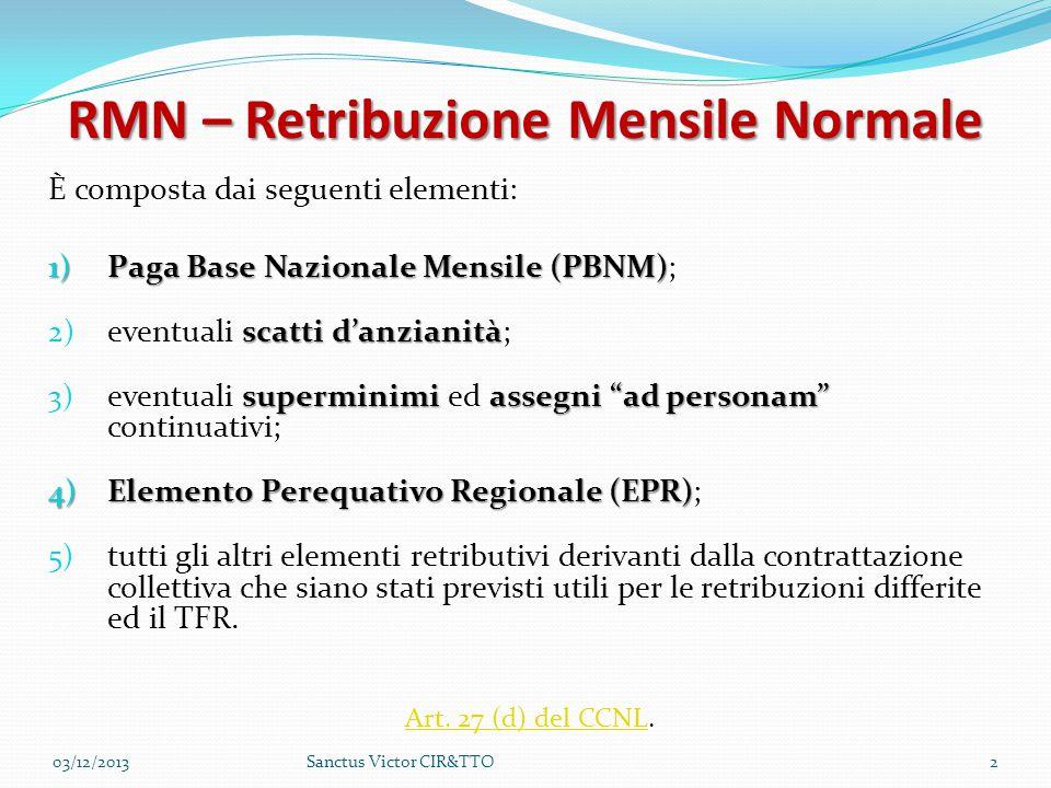 RMN – Retribuzione Mensile Normale