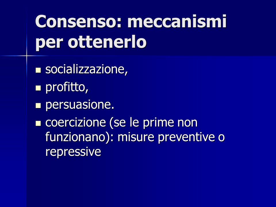 Consenso: meccanismi per ottenerlo