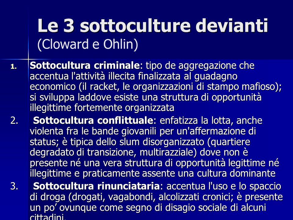 Le 3 sottoculture devianti (Cloward e Ohlin)