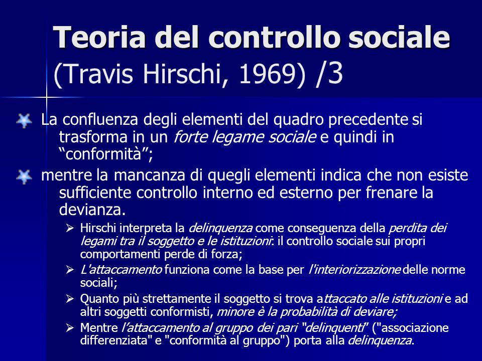 Teoria del controllo sociale (Travis Hirschi, 1969) /3
