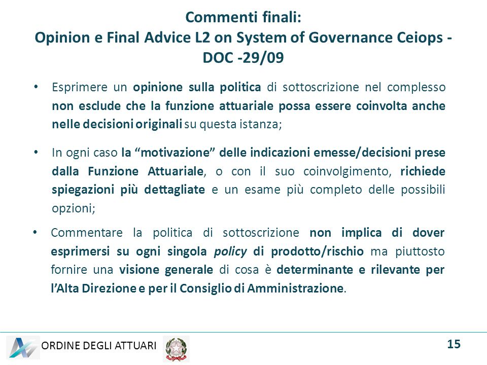 Commenti finali: Opinion e Final Advice L2 on System of Governance Ceiops - DOC -29/09