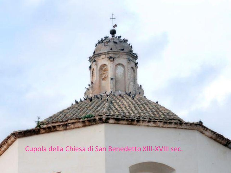 Cupola della Chiesa di San Benedetto XIII-XVIII sec.