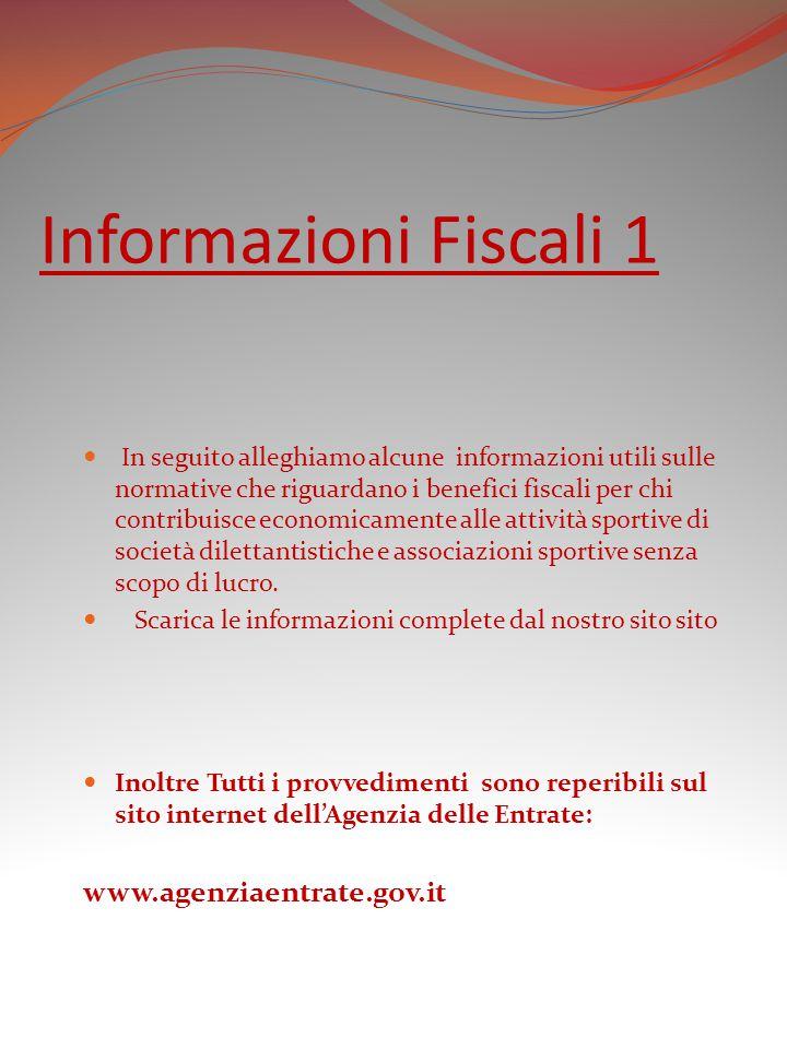 Informazioni Fiscali 1 www.agenziaentrate.gov.it