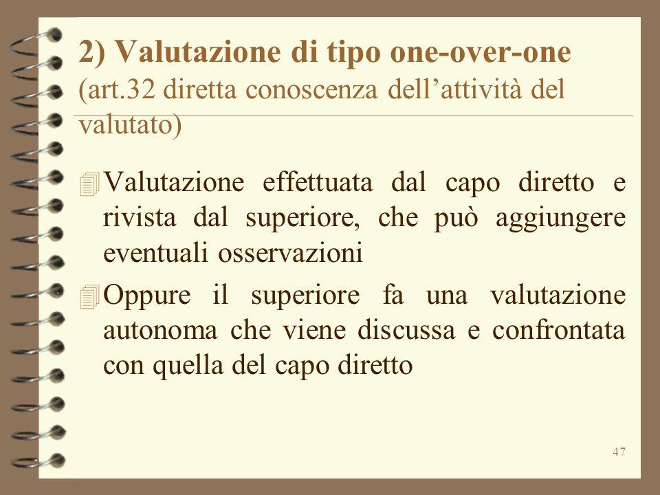2) Valutazione di tipo one-over-one (art