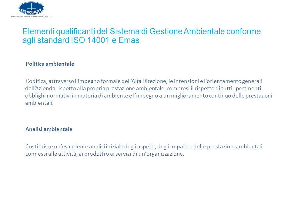 Elementi qualificanti del Sistema di Gestione Ambientale conforme agli standard ISO 14001 e Emas