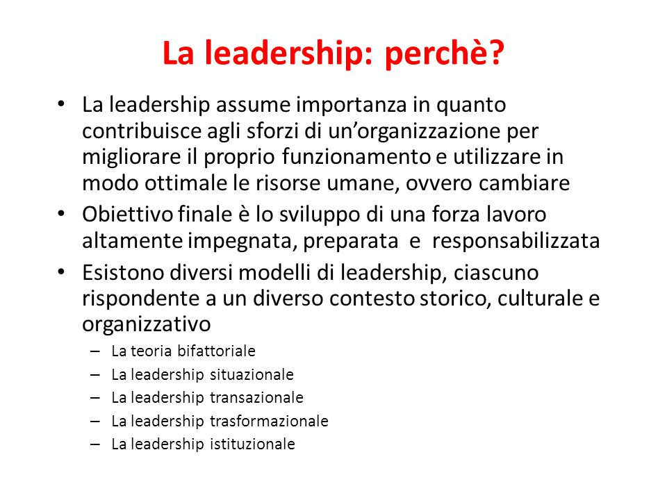 La leadership: perchè