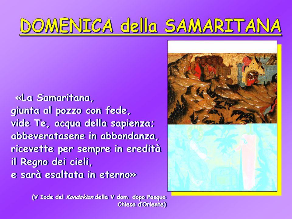 DOMENICA della SAMARITANA