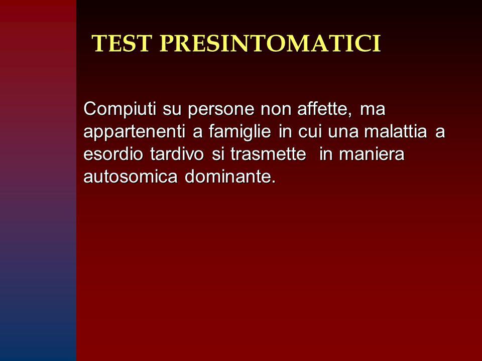 TEST PRESINTOMATICI