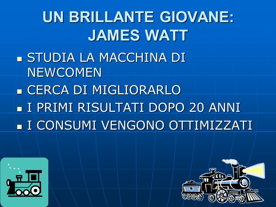 UN BRILLANTE GIOVANE: JAMES WATT
