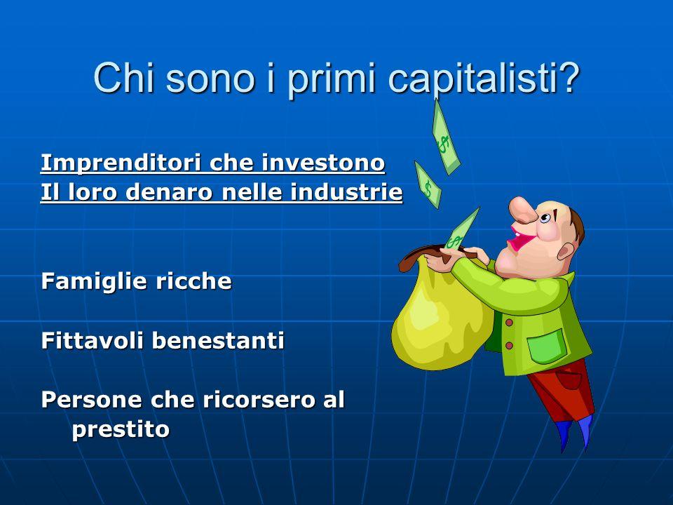 Chi sono i primi capitalisti
