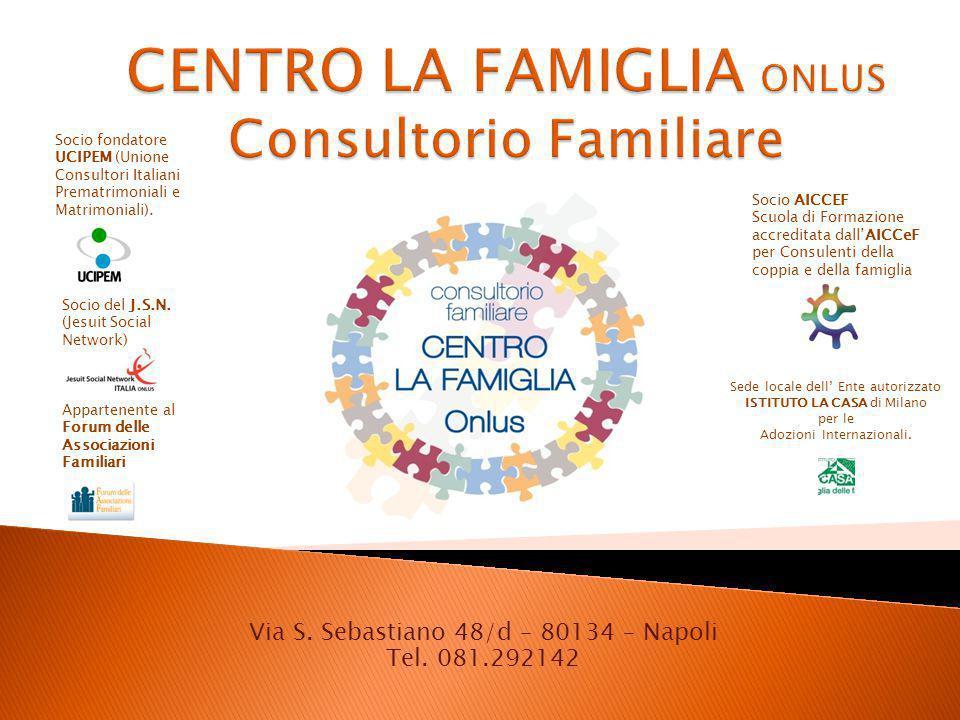 CENTRO LA FAMIGLIA ONLUS Consultorio Familiare