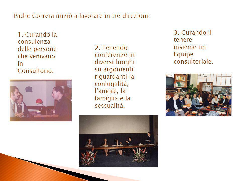 Padre Correra iniziò a lavorare in tre direzioni:
