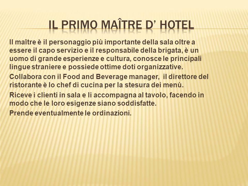 Il PRIMO maître D' HOTEL