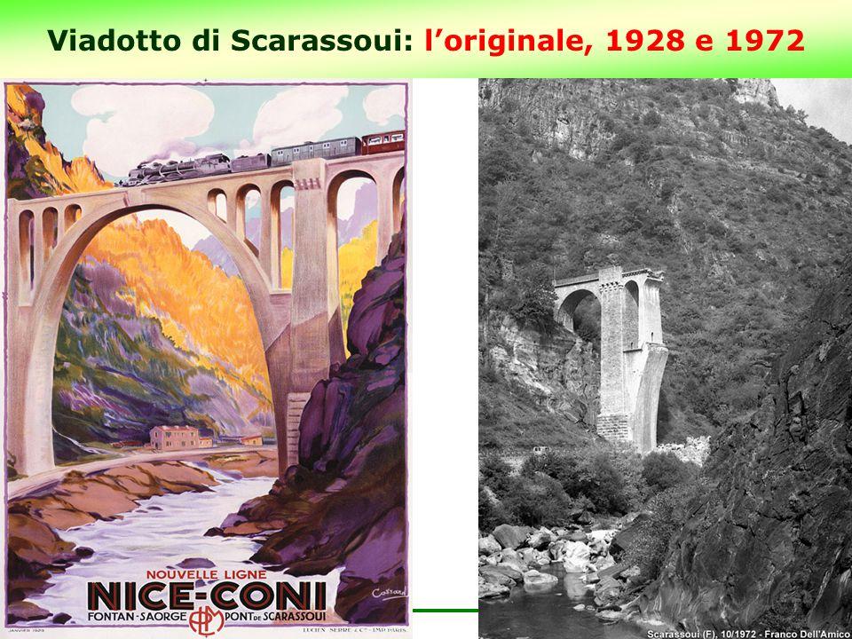 Viadotto di Scarassoui: l'originale, 1928 e 1972