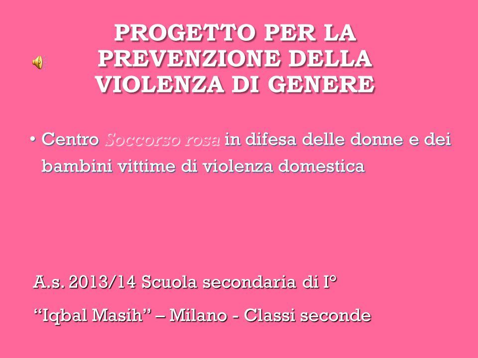 PROGETTO PER LA PREVENZIONE DELLA VIOLENZA DI GENERE