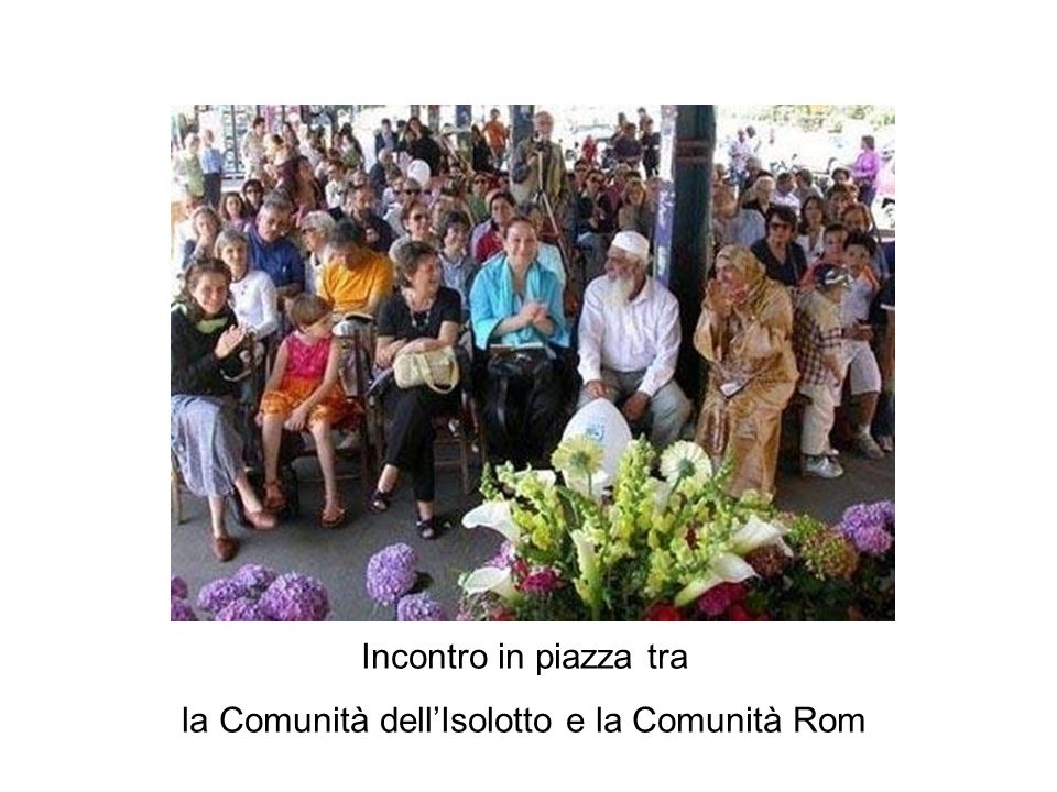 la Comunità dell'Isolotto e la Comunità Rom