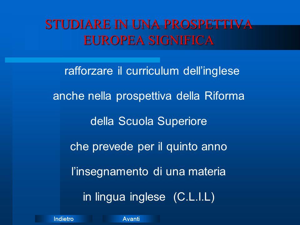 STUDIARE IN UNA PROSPETTIVA EUROPEA SIGNIFICA