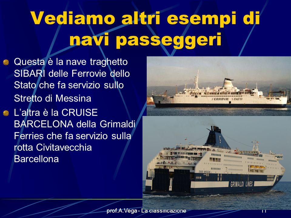 Vediamo altri esempi di navi passeggeri