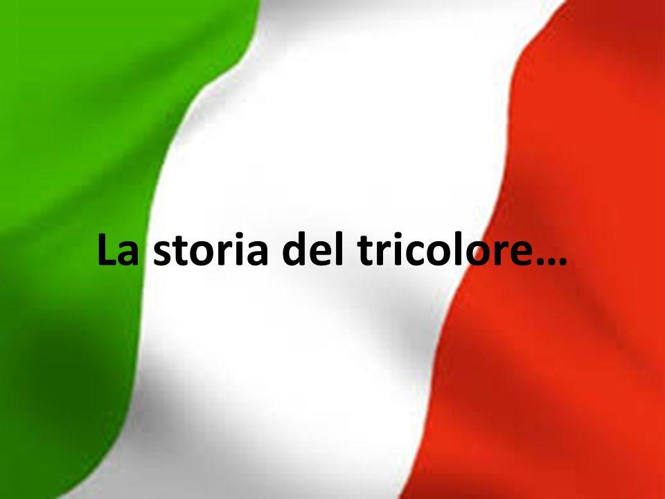 La storia del tricolore…