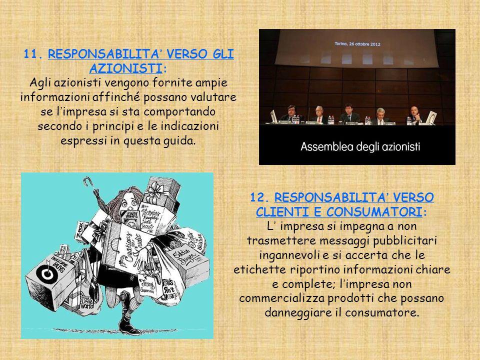 11. RESPONSABILITA' VERSO GLI AZIONISTI: