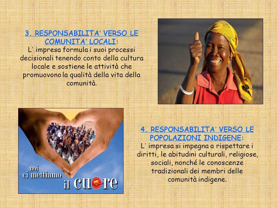 3. RESPONSABILITA' VERSO LE COMUNITA' LOCALI: