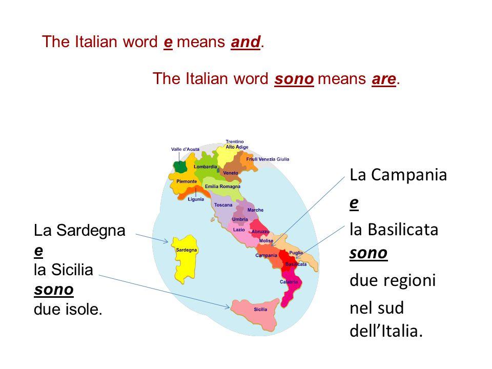 La Campania e la Basilicata sono due regioni nel sud dell'Italia.