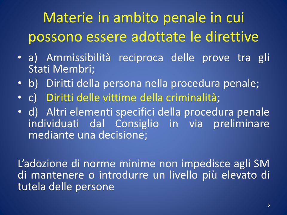 Materie in ambito penale in cui possono essere adottate le direttive
