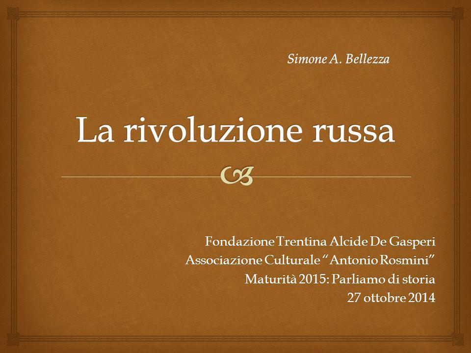 Simone A. Bellezza La rivoluzione russa