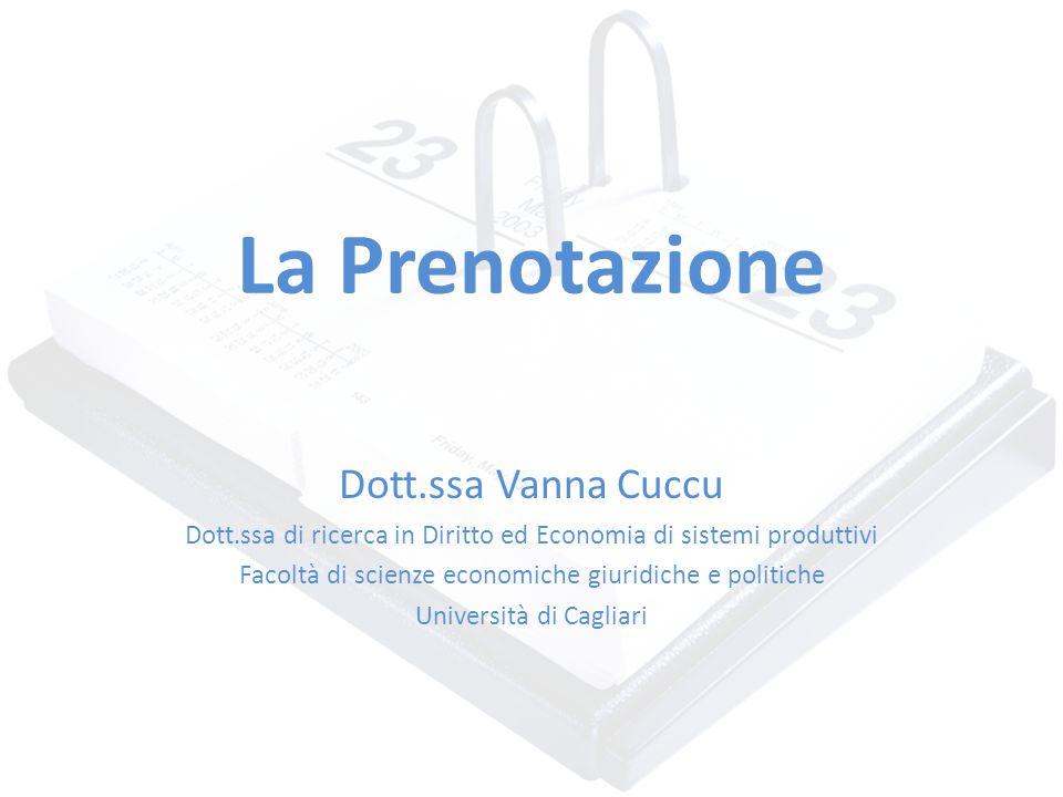 La Prenotazione Dott.ssa Vanna Cuccu