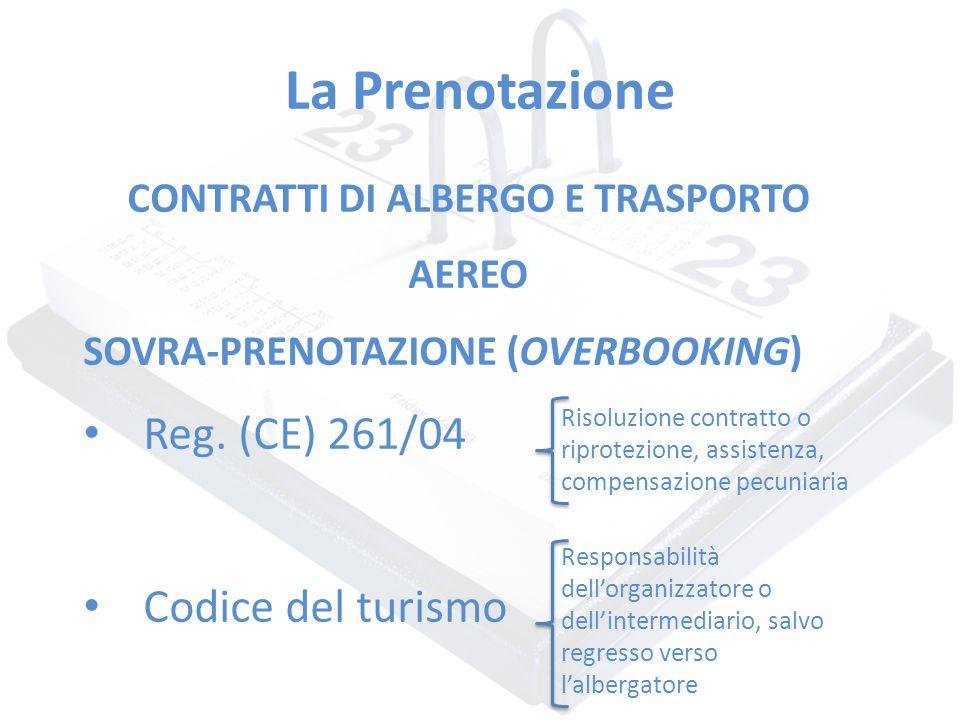 CONTRATTI DI ALBERGO E TRASPORTO AEREO
