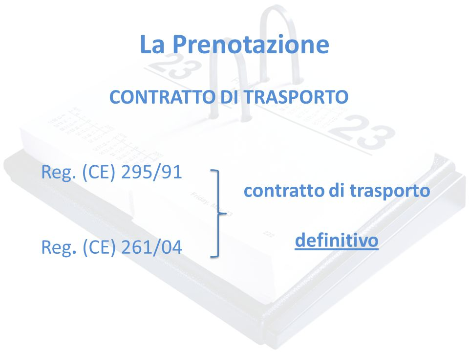 CONTRATTO DI TRASPORTO contratto di trasporto