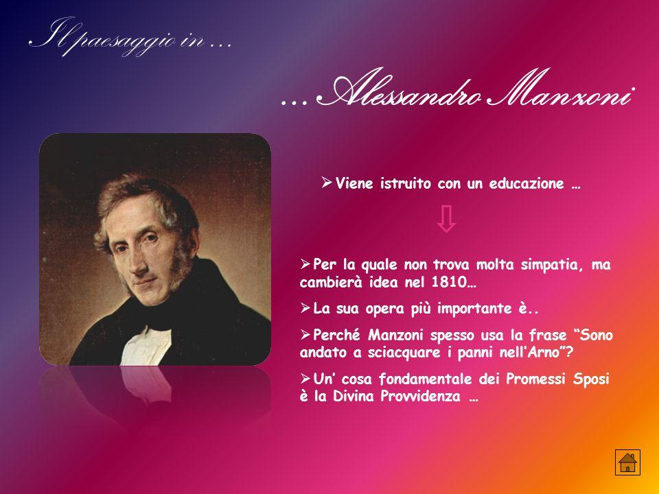 …Alessandro Manzoni Il paesaggio in …