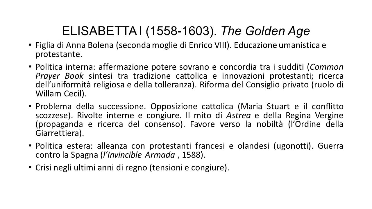 ELISABETTA I (1558-1603). The Golden Age