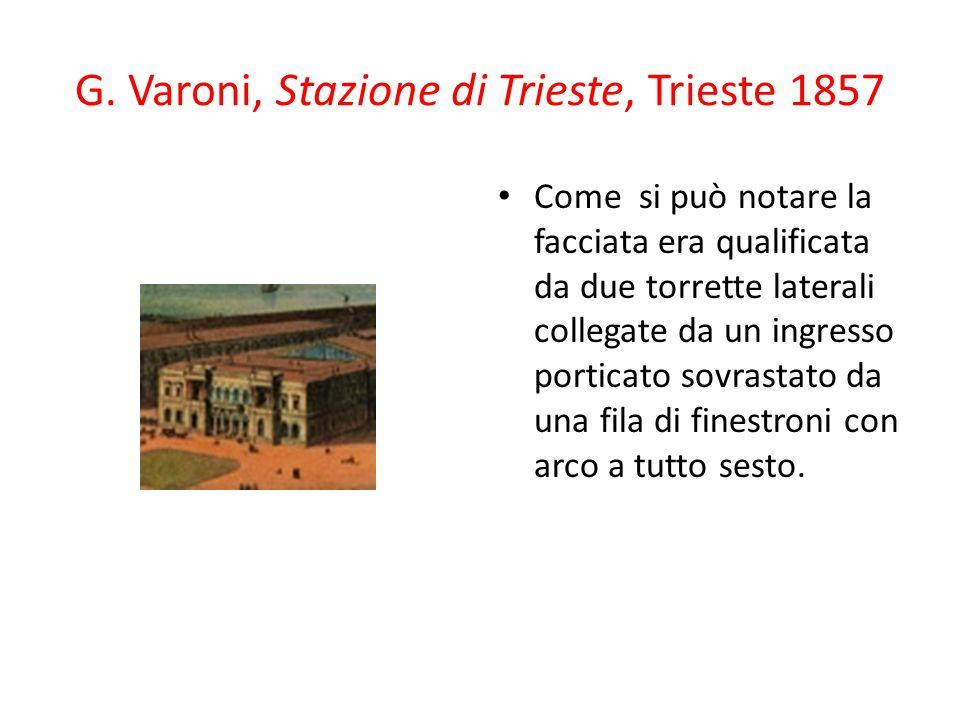 G. Varoni, Stazione di Trieste, Trieste 1857