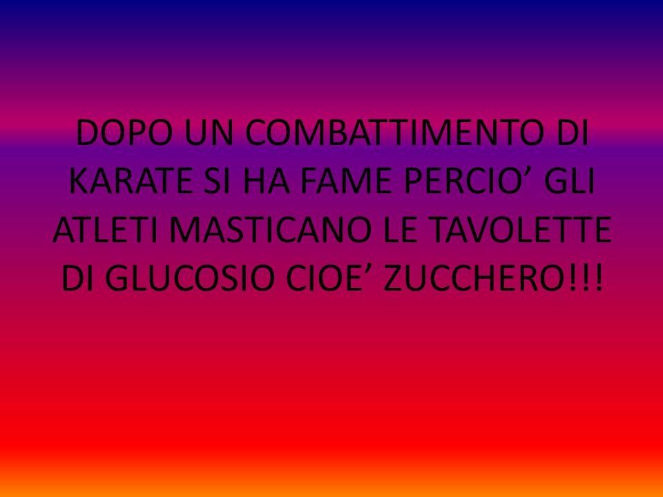 DOPO UN COMBATTIMENTO DI KARATE SI HA FAME PERCIO' GLI ATLETI MASTICANO LE TAVOLETTE DI GLUCOSIO CIOE' ZUCCHERO!!!