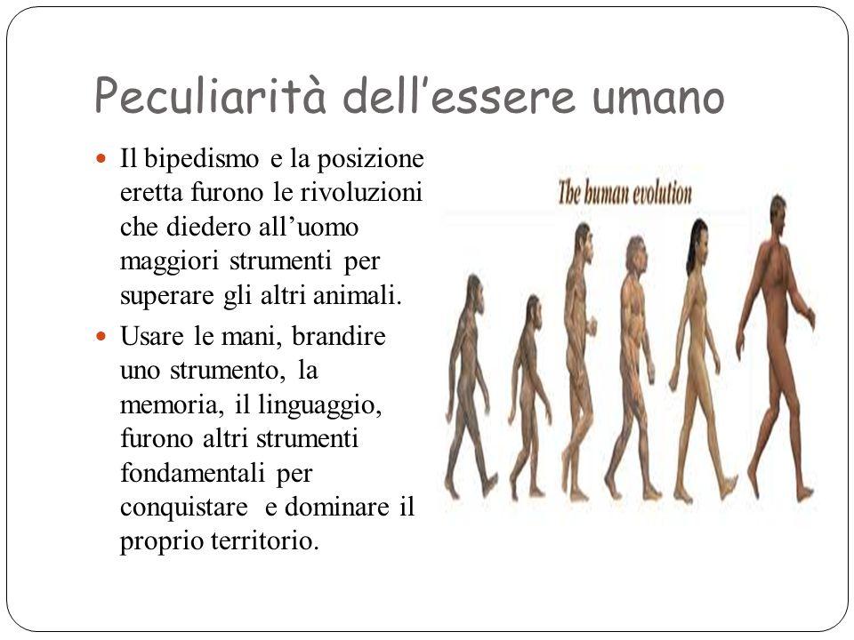 Peculiarità dell'essere umano