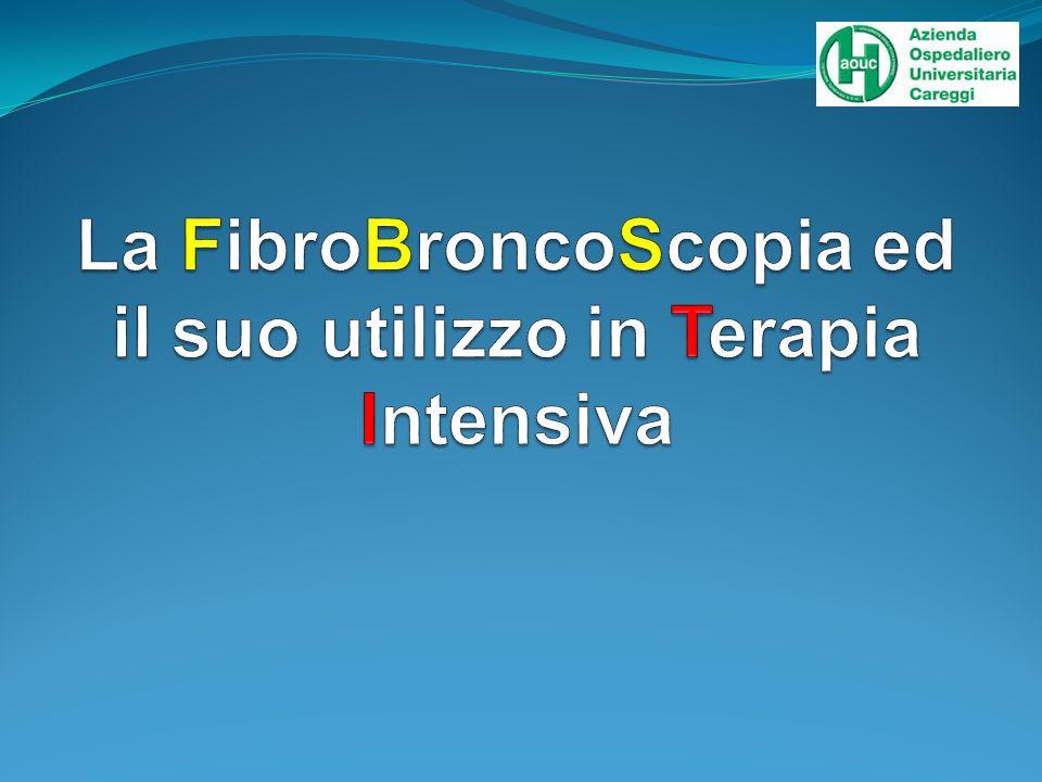 La FibroBroncoScopia ed il suo utilizzo in Terapia Intensiva