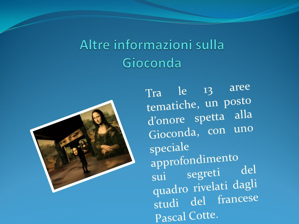Altre informazioni sulla Gioconda