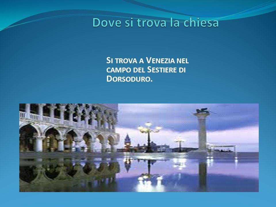 Dove si trova la chiesa Si trova a Venezia nel campo del Sestiere di Dorsoduro.