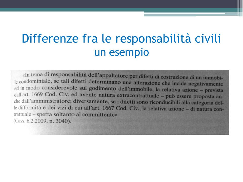 Differenze fra le responsabilità civili un esempio