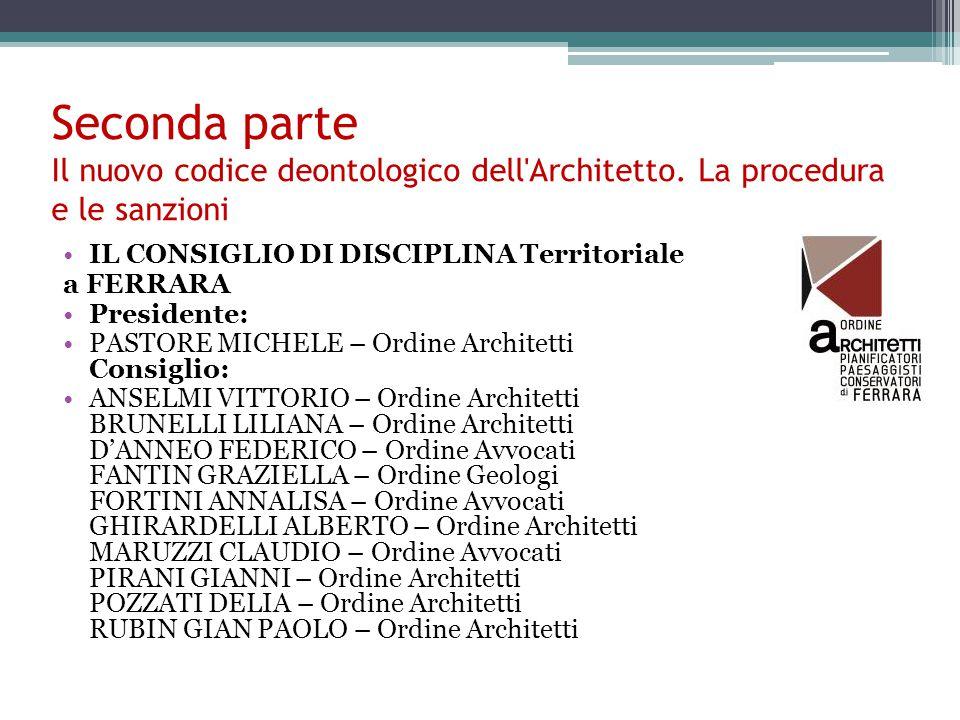 Seconda parte Il nuovo codice deontologico dell Architetto