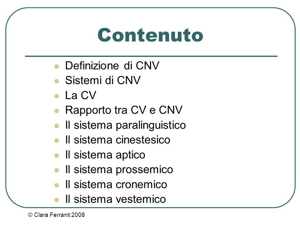 Contenuto Definizione di CNV Sistemi di CNV La CV