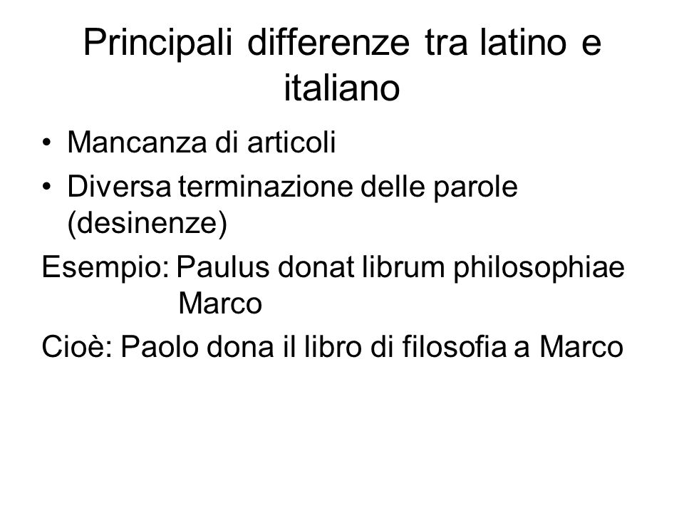Principali differenze tra latino e italiano